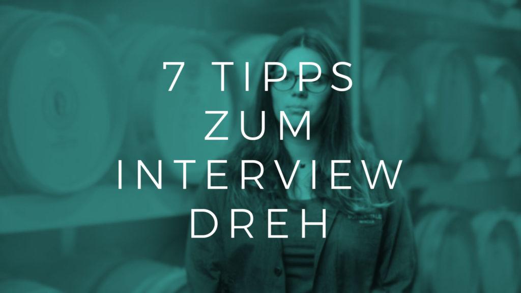 7 Tipps zum Interview Dreh